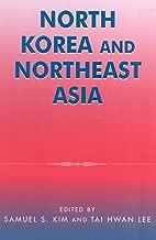North Korea and Northeast Asia (Asia in World Politics)