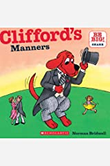 Clifford's Manners (Classic Storybook) Kindle Edition