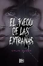 El juego de las extrañas (Spanish Edition)