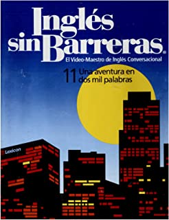Ingles Sin Barreras El Video Maestro De Ingles Conversacional 11 Una Aventura En Dos Mil Palabras (Dvd, Cd and Two Books Clamshell)