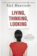 Living, Thinking, Looking (English Edition) Versión Kindle