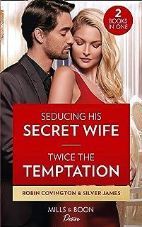 Seducing His Secret Wife / Twice The Temptation: Seducing His Secret Wife (Redhawk Reunion) / Twice the Temptation (Red Di...