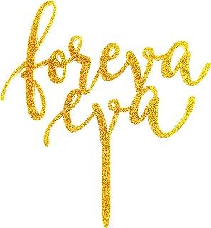Foreva Eva Wedding Cake Topper, Anniversary Cake Topper, Gold Glitter Acrylic