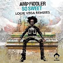amp fiddler so sweet louie vega remix