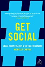 Get Social: Social Media Strategy and Tactics for Leaders (English Edition)