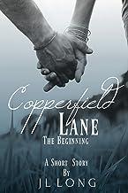 Copperfield Lane: The Beginning