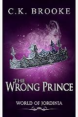 The Wrong Prince Kindle Edition