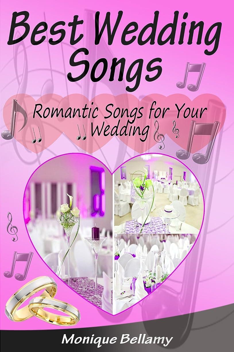 報告書ユーモア流すBest Wedding Songs (English Edition)