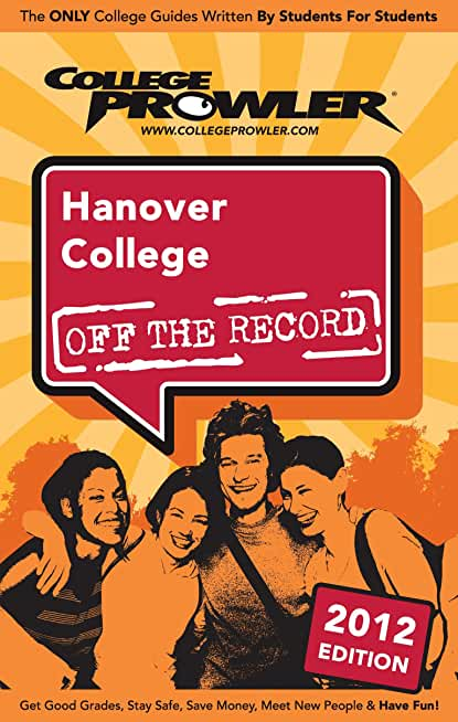 Hanover College 2012 (English Edition)