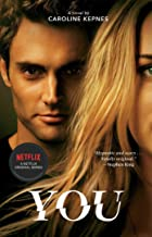You: Now a Major Netflix series (YOU series Book 1) PDF