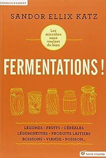 Fermentations !
