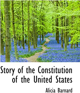 Story of the Constitution of the United States