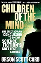 Children Of The Mind: Book 4 of the Ender Saga (The Ender Quartet series)