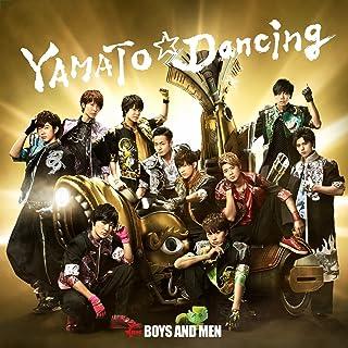 YAMATO☆Dancing
