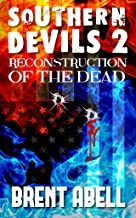 Reconstruction of the Dead (Southern Devils Book 2)