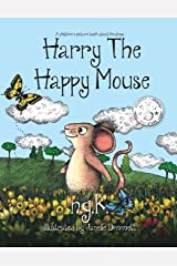 Harry The Happy Mouse: Teaching children to be kind to each other. (2) Paperback