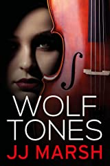 Wolf Tones (Standalone Psychological Thriller) Kindle Edition