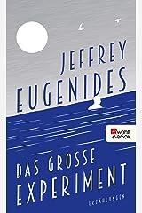 Das große Experiment (German Edition) Kindle Edition