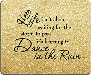 Smooffly Gaming Mouse Pad Custom, Life Isn't About Waiting for The Storm to Pass Its Learning to Dance in The Rain Inspirational Quotes Gold Glitter Print Black Quote