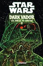 Star Wars - Dark Vador : Les Contes du Château T02 (Star Wars - Dark Vador, 2) (French Edition)