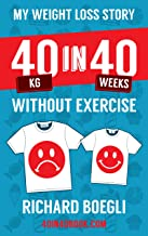 My Weight Loss Story 40kg in 40 Weeks Without Exercise