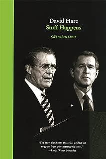Stuff Happens: A Play