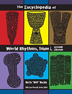 The Encyclopedia of World Rhythms, Vol. 1
