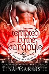 Tempted by the Gargoyle: a witch and shifter fated mates romance (Stone Sentries Book 1) Kindle Edition