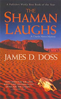 The Shaman Laughs: A Charlie Moon Mystery (Charlie Moon Mysteries Book 2) (English Edition)