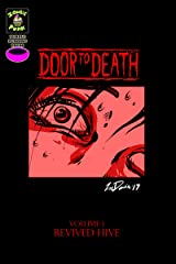 Door to Death Vol. 1: Revived Hive Kindle Edition