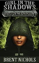 Girl in the Shadows (War of the Necromancer Book 2)