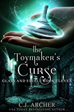 The Toymaker's Curse (Glass and Steele Book 11)