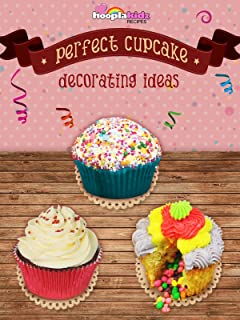 Perfect Cupcake Decorating Ideas