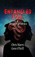 Entangled Soul & Other Stories
