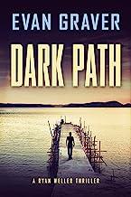 Dark Path: A Ryan Weller Thriller