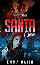 Santa Claus: Una storia di Natale piccante della serie Passion Patrol (Italian Edition)