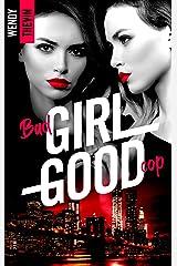 Bad girl Good cop Format Kindle