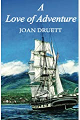 A Love of Adventure Kindle Edition