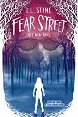 The New Girl (Fear Street Book 1) Kindle Edition