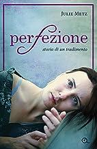 Perfezione (A) (Italian Edition)