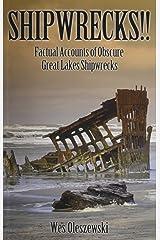 Shipwrecks: Factual Accounts of Obscure Great Lakes Shipwrecks Paperback