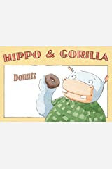 Donuts (Hippo and Gorilla Book 1) Kindle Edition