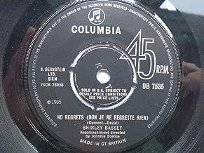 """No Regrets (Non Je Ne Regrette Rien) - Shirley Bassey 7"""" 45"""