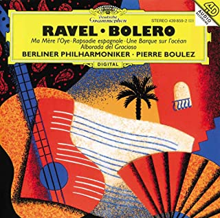 Ravel Bolero Ma Mere Loye Alborada Del Gracioso