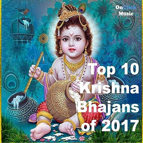 Top 10 Krishna Bhajans 2017 by Jagjit, Pankaj Doshi Anup Jalota on