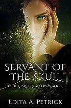 Servant of The Skull: Book 1 - Skullspeaker Series (English Edition)