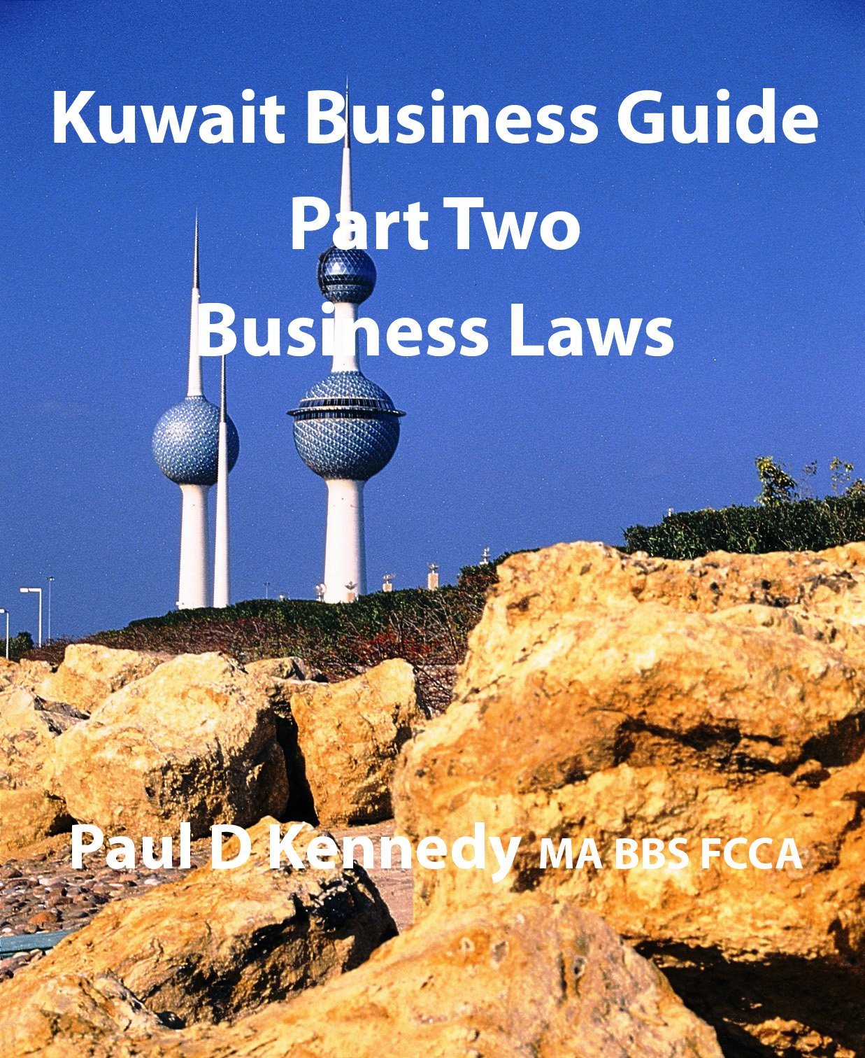 Kuwait Business Guide Part Two: Business Laws