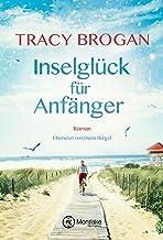 Inselglück für Anfänger (Trillium Bay 1) (German Edition)