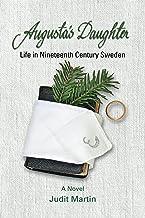 Augusta's Daughter: Life in Nineteenth Century Sweden