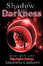 Shadow and Darkness: Epic Why-Choose Fantasy (Shadows and Shade Book 2)